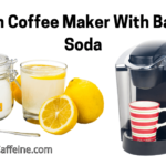 How To Clean A Coffee Maker With Baking Soda?